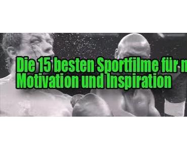 Motivationsfilme – Die 15 besten Sportfilme für mehr Motivation und Inspiration