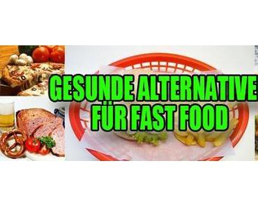 Gesunde Alternativen für Fast Food
