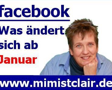 Facebook - aktuelle Änderungen - das musst Du wissen!