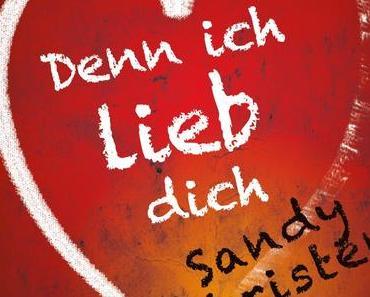 Sandy Christen - Denn Ich Lieb Dich