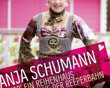 Tanja Schumann - Ich Hab Ein Reihenhaus In Hamburg Auf Der Reeperbahn