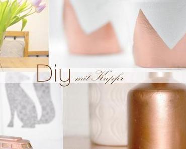 Diy Wohnideen mit Kupfer / Upcycling