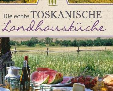 Rezension: Die echte Toskanische Landhausküche aus dem Komet Verlag