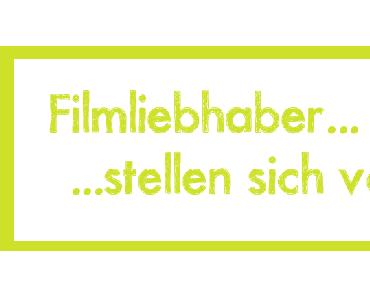 Filmliebhaber stellen sich vor #2 Maria von Die Filmguckerin