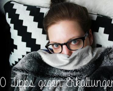 10 Tipps gegen Erkältungen!