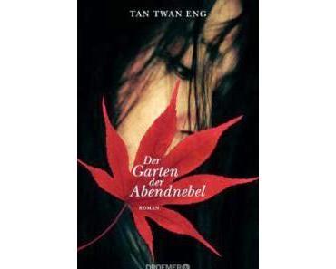 """Leserrezension zu """"Der Garten der Abendnebel"""" von Tan Twan Eng"""
