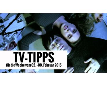 Fernsehtipps der Woche 02.02.2015 - 08.02.2015