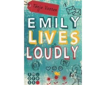 "[Rezension] ""Emily lives loudly"", Tanja Voosen (impress)"
