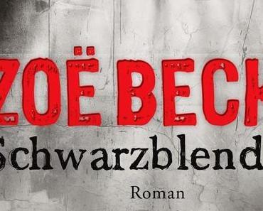 Schwarzblende - Zoe Beck