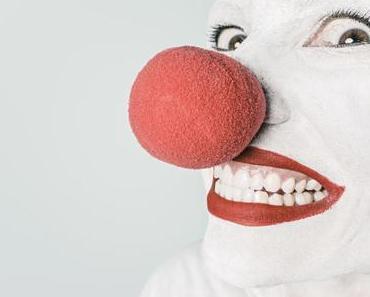 Sei ein Clown!