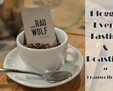 {EVENT} Tasting & Roasting | RAUWOLF Rösthaus + Brewbar
