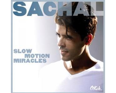 """Sachal bringt 4. CD """"Slow Motion Miracles"""" mit Songs von Liebe und Verlust"""
