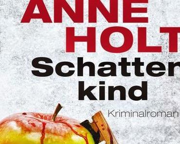 Rezension: Schattenkind von Anne Holt - Nichts für schwache Nerven!