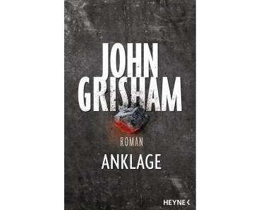 Die Anklage – Ein Meisterwerk von John Grisham