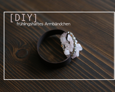 DIY | Frühlingshaftes Armbändchen aus zweierlei Perlen
