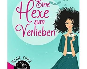 Kristina Günak -Eine Hexe zum Verlieben: Der erste Elionore Brevent Roman (E-Book)