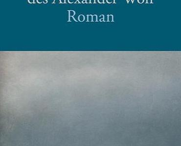 [Rezension] Das Phantom des Alexander Wolf v. Gaito Gasdanow