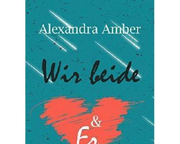 Wir beide&Er – Alexandra Amber