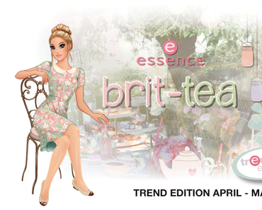 "essence trend edition ""brit-tea"""