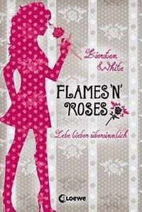 Leserunde ~ Kiersten White: Flames 'n' Roses #1