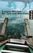 """""""Der Tote vom Maschsee"""" von Susanne Mischke"""