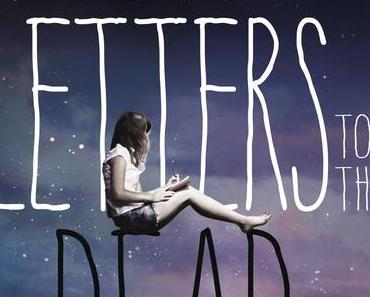 Rezension: Love Letters to the Dead von Ava Dellaira