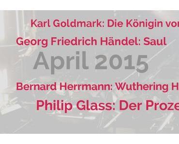 Oper irgendwie anders – April 2015