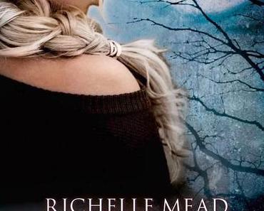 [Rezension] Bloodlines 03: Magisches Erbe - Richelle Mead