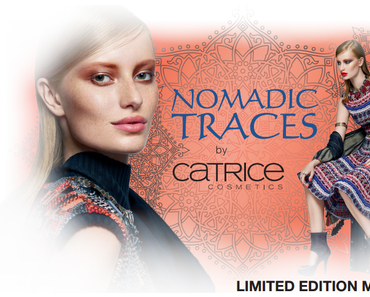 """Preview """"Nomadic Traces"""" Catrice Limited Edition"""