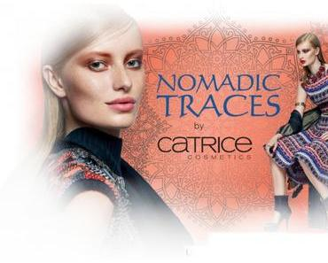 """Neue LE """"Nomadic Traces"""" by CATRICE Mai 2015 – Preview"""
