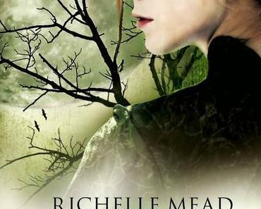[Rezension] Bloodlines 04: Feuriges Herz - Richelle Mead