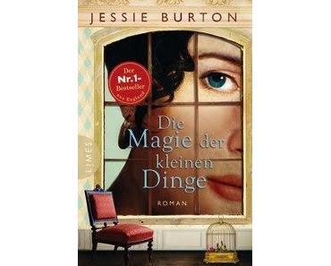 Jessie Burton: Die Magie der kleinen Dinge