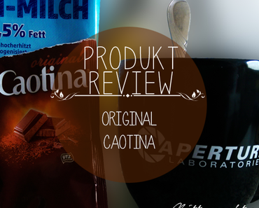 Produkt Review – Original Caotina