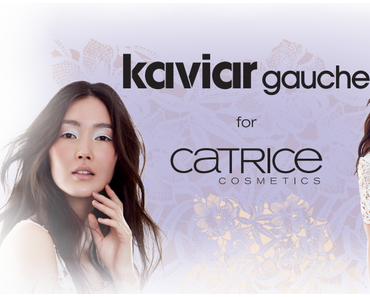 """Preview """"Kaviar Gauche for CATRICE"""" Limited Edition"""