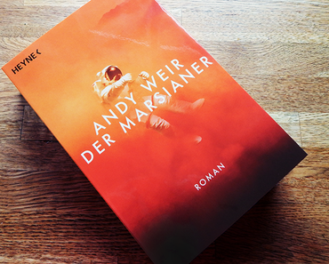 "Rezension | ""Der Marsianer"" von Andy Weir"