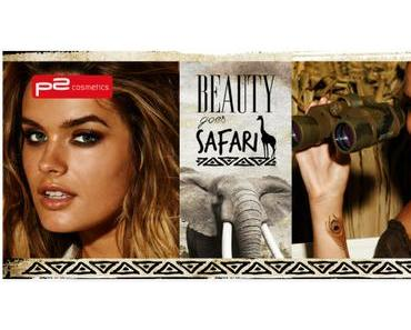p2 Limited Edition: Beauty goes Safari
