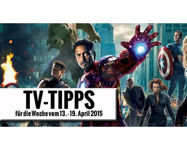 Fernsehtipps der Woche 13.04.2015 - 19.04.2015