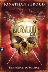 Rezension: Lockwood & Co. Der Wispernde Schädel - Jonathan Stroud