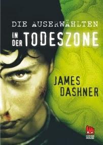 """[MINI-REZENSION] """"Die Auserwählten - In der Todeszone"""" (Band 3)"""