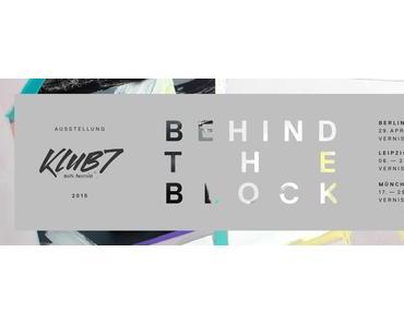 Berlinspiriert Kunst: KLUB7. BEHIND THE BLOCK