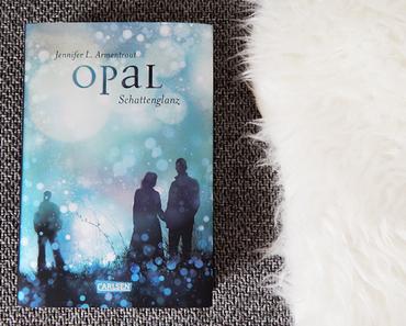 "Rezension | ""Opal: Schattenglanz"" von Jennifer L. Armentrout"