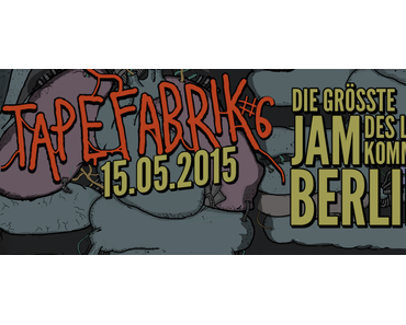 Tapefabrik #6 – nächsten Freitag!