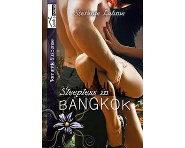 [Rezension] Stefanie Lahme - Sleepless in Bangkok