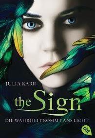 Julia Karr: The Sign - Die Wahrheit kommt ans Licht