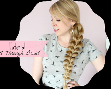Tutorial: Pull Through Braid - Einfach & ohne Flechten!