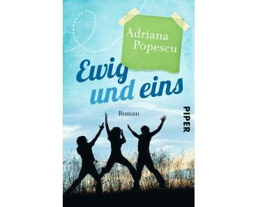 """[Rezension] Adriana Popescu – """"Ewig und eins"""""""