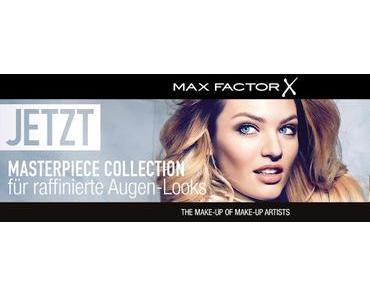 Zaubere aufregende Wimpern-Looks mit der Masterpiece Collection von Max Factor!