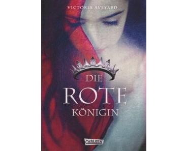 [Neuzugang] Die Rote Königin von Victoria Aveyard