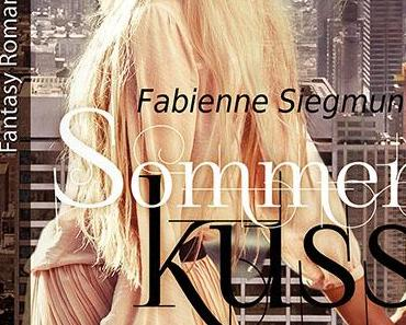 [Rezension]  Fabienne Siegmund – Sommerkuss – New York Seasons (E-Book)