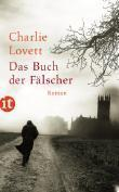 Charlie Lovett: Das Buch der Fälscher